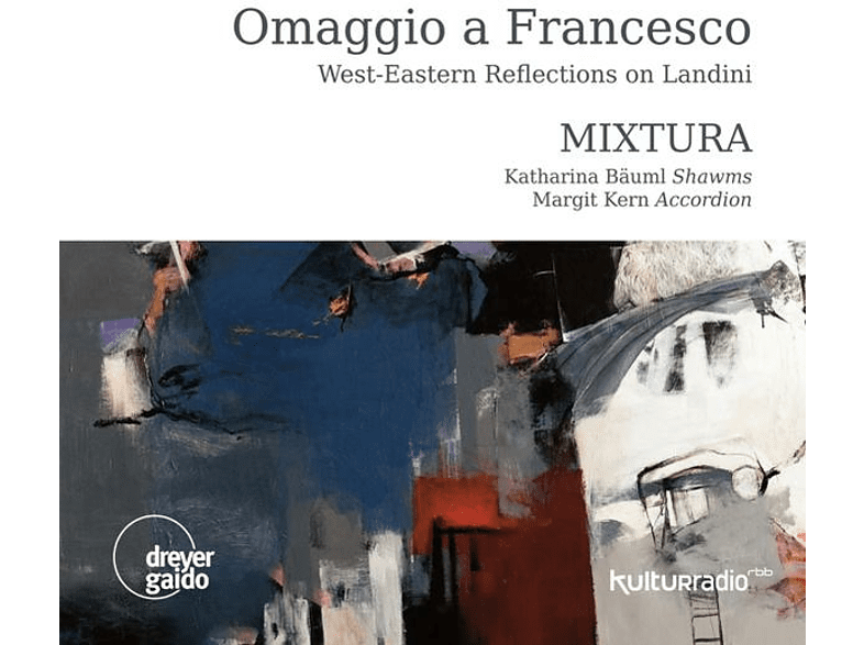 MIXTURA/Ebrahimi/Abedian - Omaggio a Francesco-Reflect.on Landini [CD]
