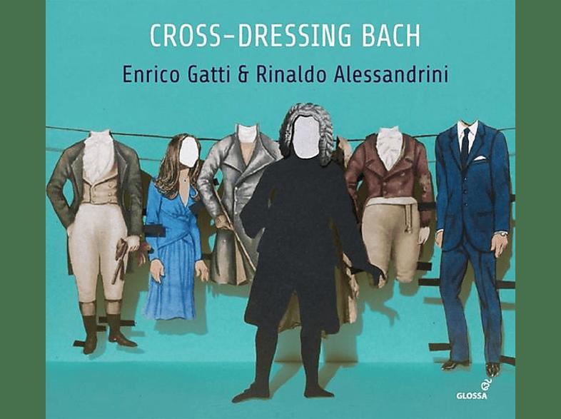 Gatti/Alessandrini - Cross-Dressing Bach-Chamber Rarities [CD]