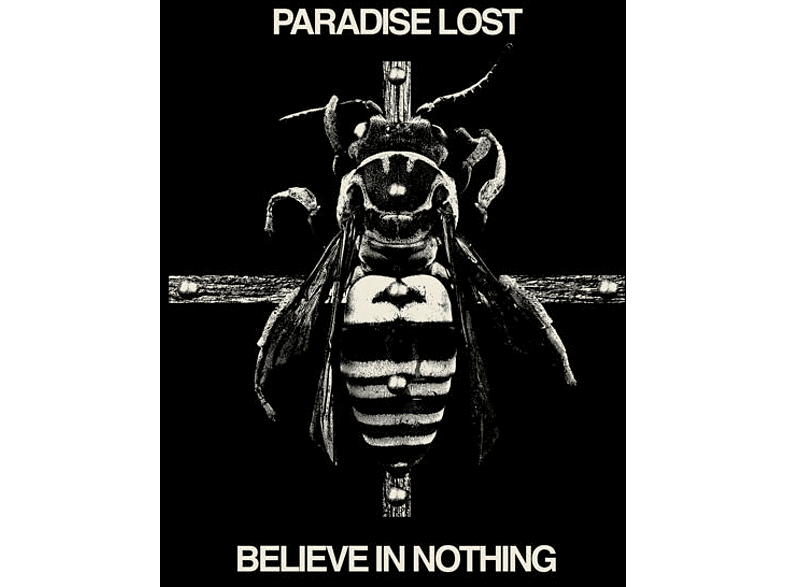 Paradise Lost - Believe In Nothing (Remixed/Remastered) [Vinyl]