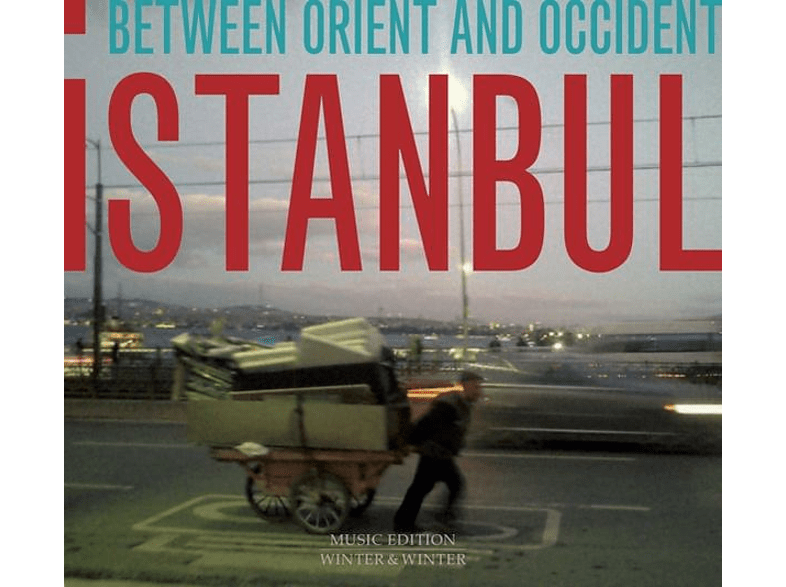 VARIOUS - ISTANBUL-BETWEEN ORIENT AND OCCIDENT [CD]