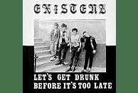 Existenz - Let's Get Drunk Before It's Too Late (Ltd.Red LP) [Vinyl]