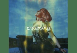 Phosphenes - Find Us Where We're Hiding  - (CD)