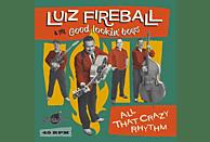 Luiz Fireball & The Good Lookin' Boys - All That Crazy Rhythm [Vinyl]