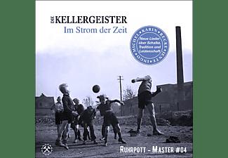 Kellergeister - Im Strom der Zeit  - (CD)