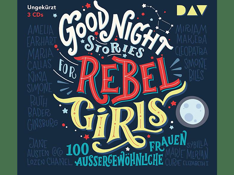 Favilli,Elena,  Cavallo,Francesca - Good Night Stories for Rebel Girls – 100 außergewöhnliche Frauen - (CD)