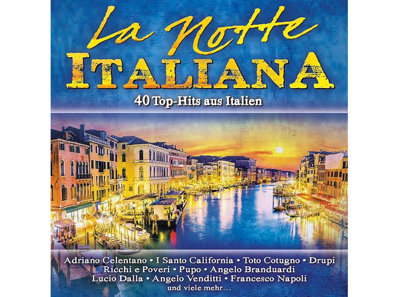 VARIOUS - La Notte Italiana,40 Top-Hits Aus Italien [CD]