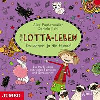 Katinka Kultscher - Mein Lotta-Leben 14.Da Lachen Ja Die Hunde - (CD)