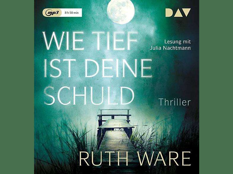 Ruth Ware - Wie tief ist deine Schuld - (MP3-CD)