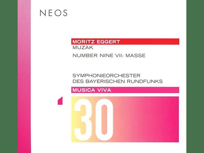 Moritz/Symphonieorch.Des Baerischen Rundfun Eggert - Musica Viva 30-Muzak/Number Nine... [SACD Hybrid]