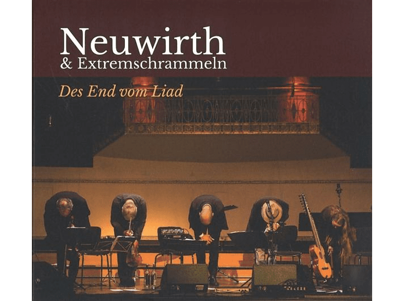 Roland Neuwirth & Extremschrammeln - Des End vom Liad [CD]