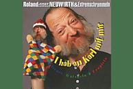 Roland Neuwirth & Extremschrammeln - I hab an Karl mit mir [CD]