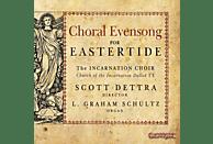 Dettra,Scott/Schultz,L.Graham/Incarnation Choir - Choral Evensong for Eastertide [CD]