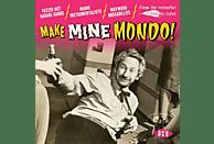VARIOUS - Make Mine Mondo! [CD]