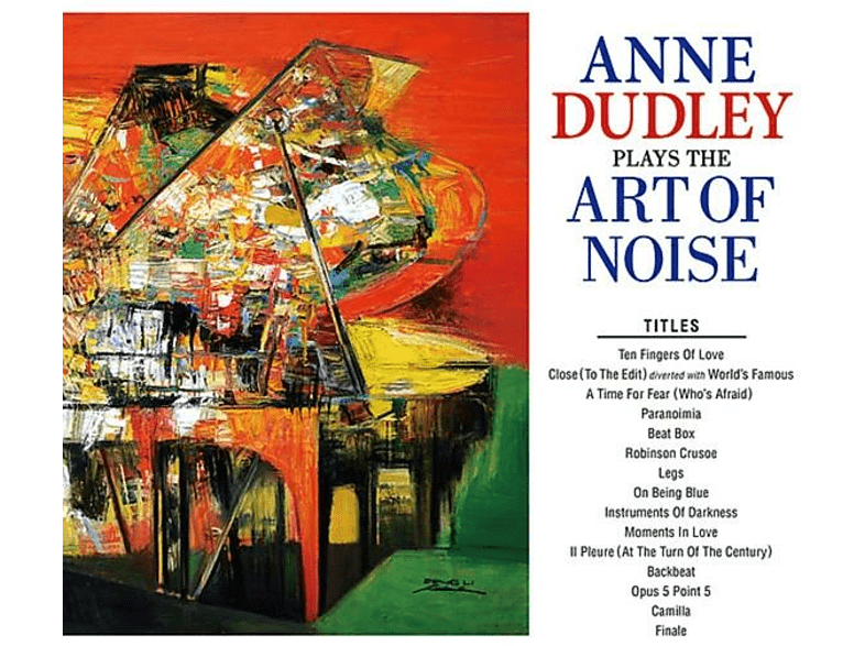 Anne Dudley - Plays The Art Of Noise [CD]