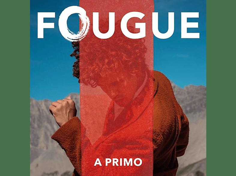 Fougue - A Primo [CD]
