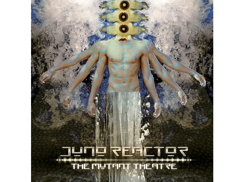 Juno Reactor - The Mutant Theatre [CD]