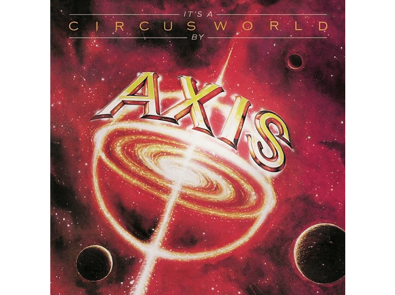 Axis - It's A Circus World (Collector's Edition) [CD]