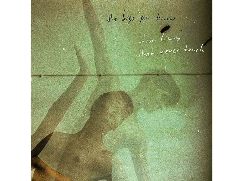 The Boys You Know - Two Lines That Never Touch (180g LP+MP3) [LP + Download]