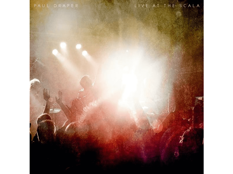 Paul Draper - Live At Scala [CD]