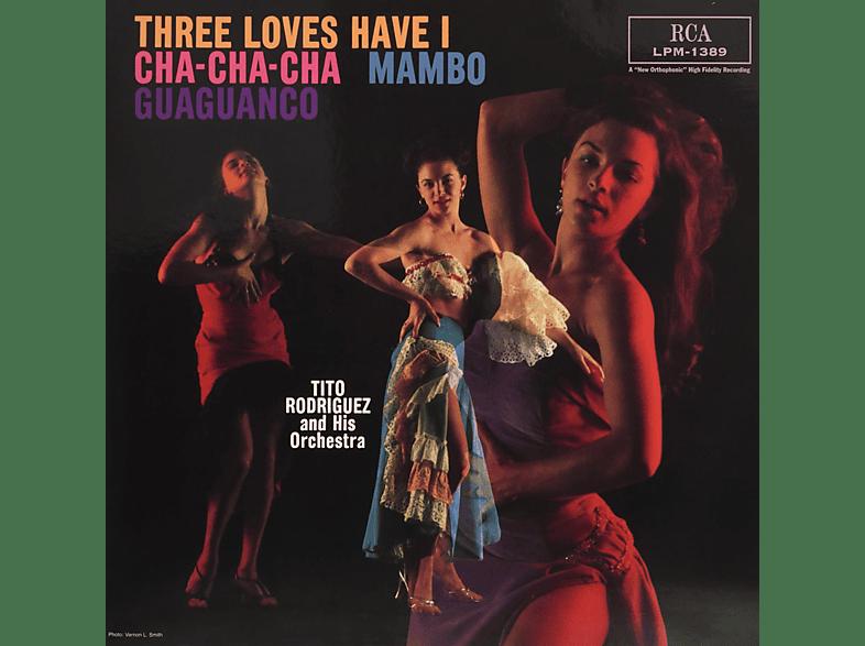 Tito Rodriguez And His Orchestra - Three Loves I Have: Cha-Cha-Cha/Mambo/Guaguanco [Vinyl]