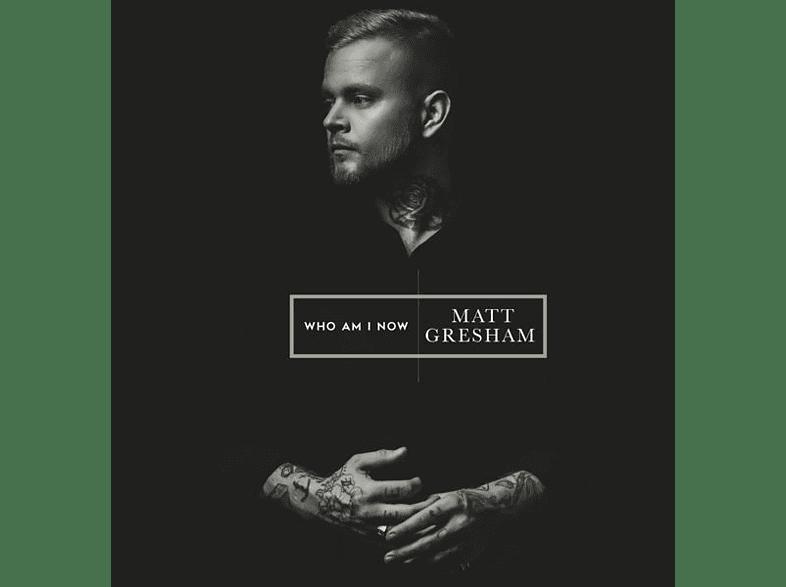 Matt Gresham - Who Am I Now [CD]