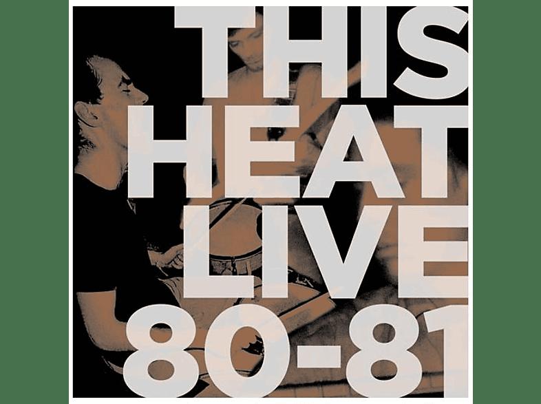 This Heat - Live 80-81 [Vinyl]