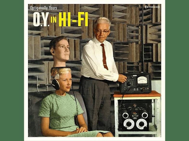 Optiganally Yours - O.Y.In Hi-Fi [Vinyl]