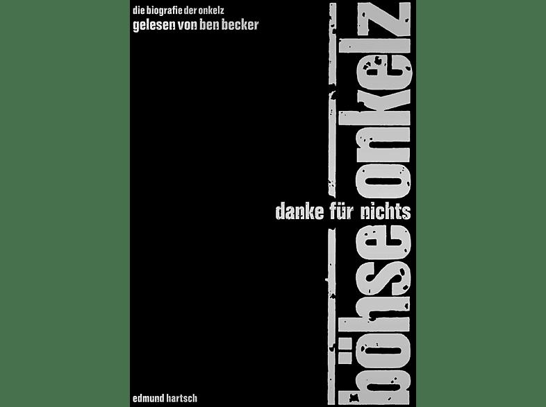 Edmund Hartsch - BÖHSE ONKELZ-Danke Für Nichts - Das Hörbuch - (CD)