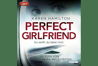 Nora Waldstätten - Perfect Girlfriend - Du weißt, du liebst mich. - (MP3-CD)