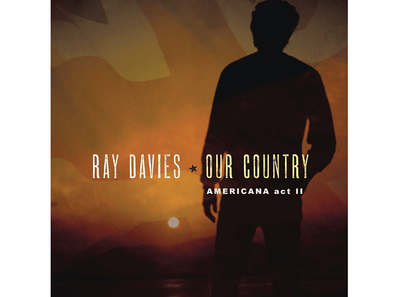Ray Davies - Our Country: Americana Act 2 [CD]