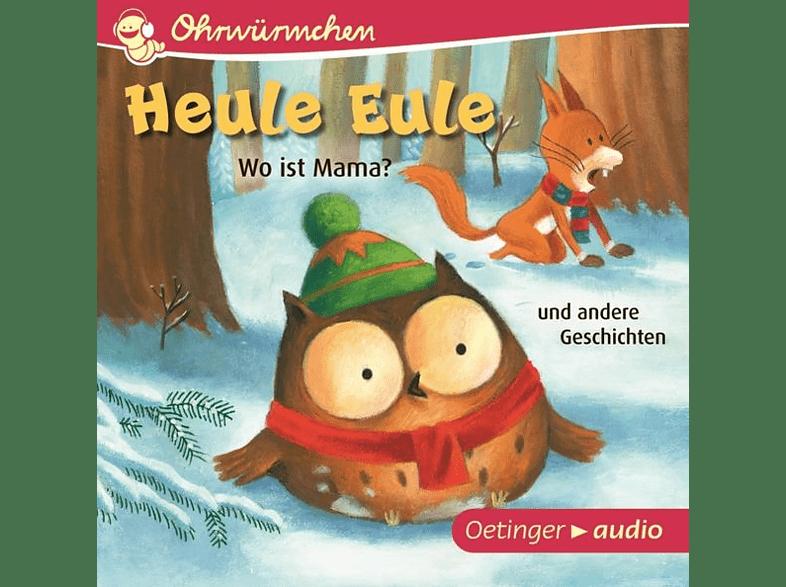 Paul Fiester - Ohrwürmchen Heule Eule.Wo ist Mama? und andere Geschichten - (CD)