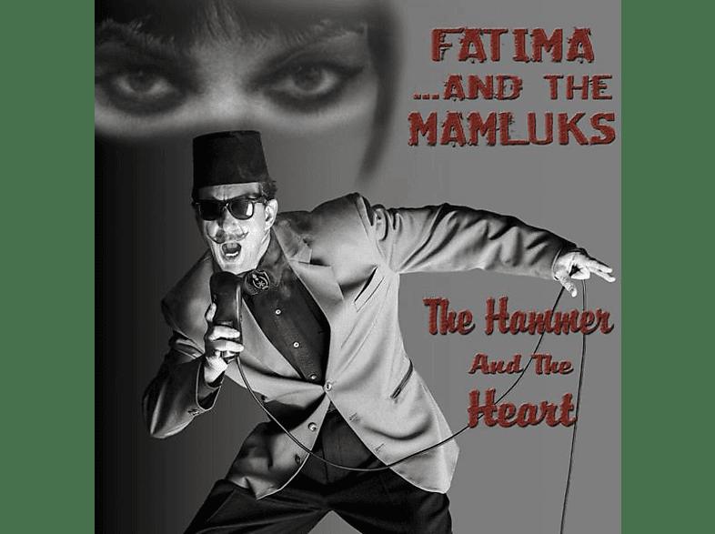 Fatima & The Mamluks - The Hammer And The Heart [CD]