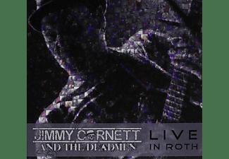 Jimmy & The Deadmen Cornett - Live In Roth  - (CD)