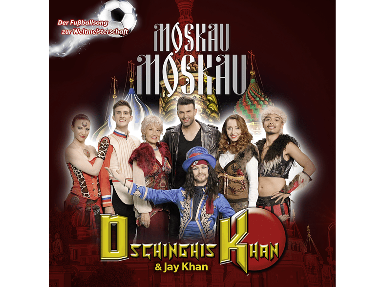 Dschinghis Khan feat. Jay Khan - Moskau Moskau [Maxi Single CD]