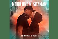 Mono + Nikitaman - Guten Morgen Es Brennt (Digipack) [CD]