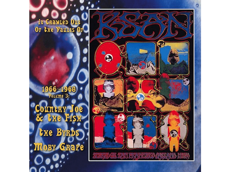 COUNTRY JOE & THE FISH/BYRDS/MOBY GRAPE - It Crawled Out Of The Vaults Of Ksan 66-68 Vol.3 [Vinyl]