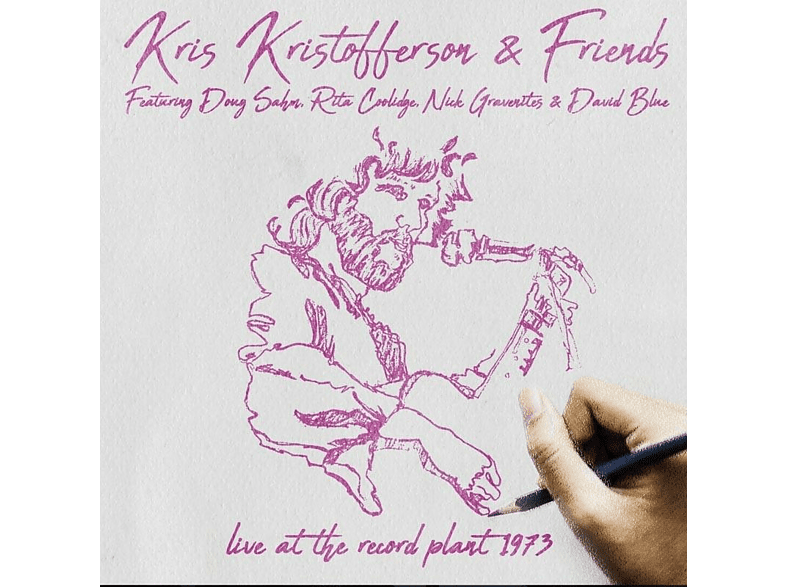 Kris & Friends Kristofferson - Live At The Record Plant 1973 [CD]