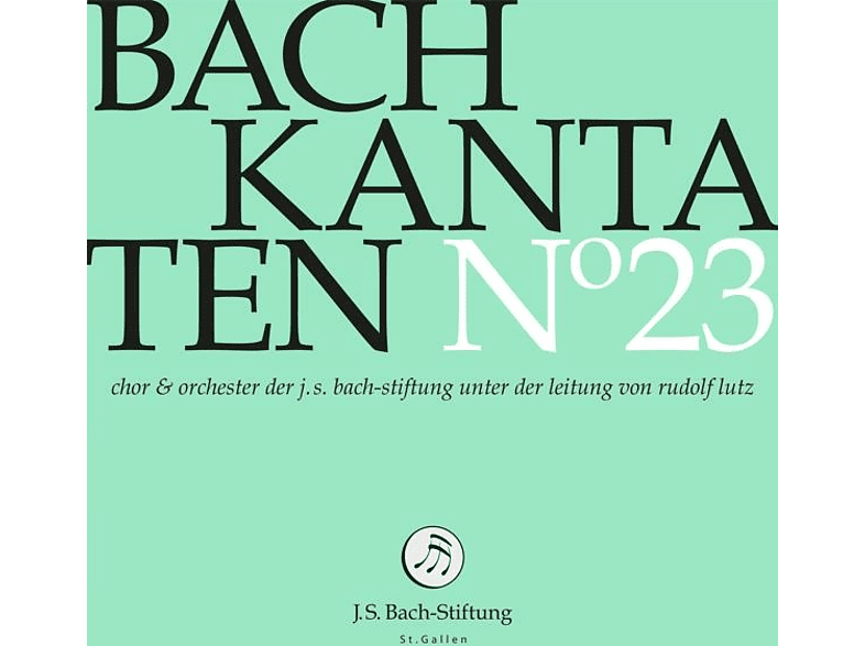 J.S. BACH FOUNDATION / RUDOLF LUTZ - Kantaten No°23 [CD]