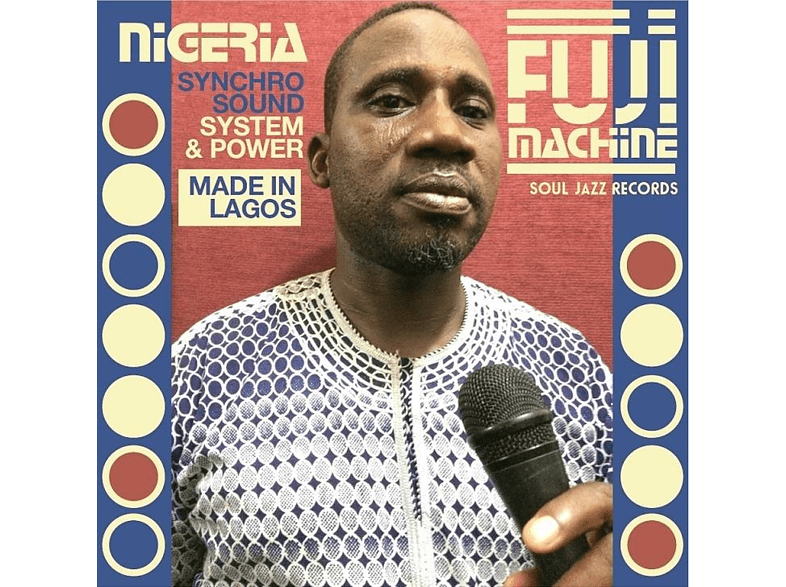 Nigeria Fuji Machine - Nigeria Fuji Machine [LP + Download]