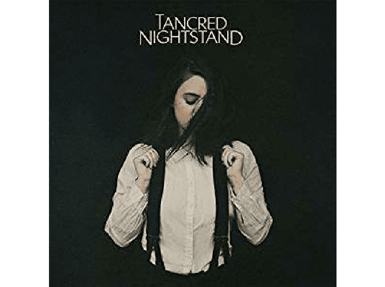 Tancred - Nightstand [CD]