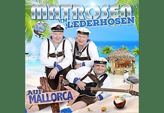 Matrosen In Lederhosen - Auf Mallorca  - (CD)