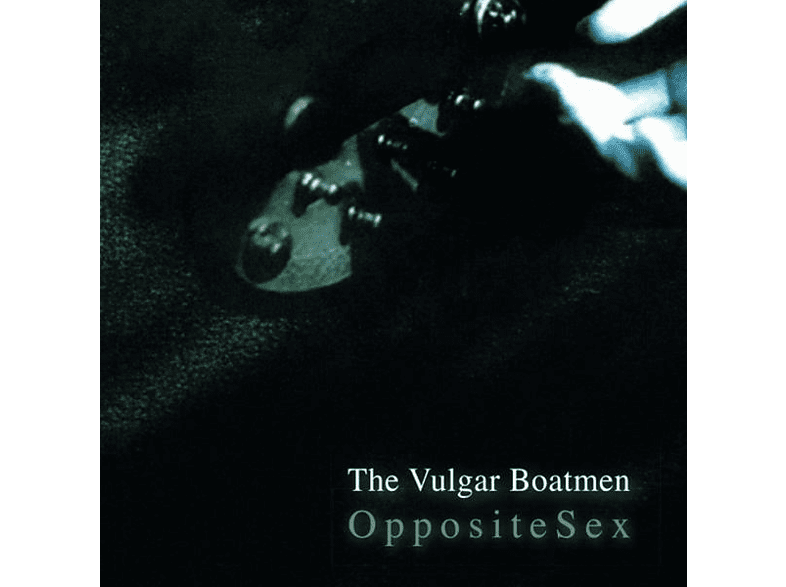 Vulgar Boatmen - OPPOSITE SEX [Vinyl]