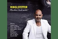Ringlstetter - Fürchtet Euch Nicht! [CD]