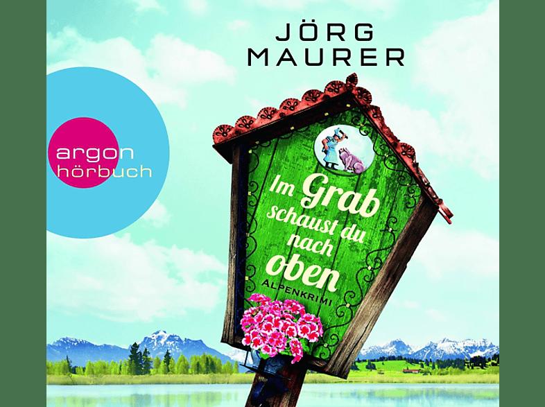 Im Grab Schaust Du Nur Nach Oben-Alpenkrimi - (MP3-CD)