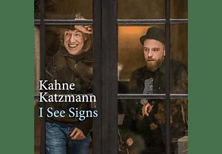Kahne Katzmann - I See Signs  - (CD)