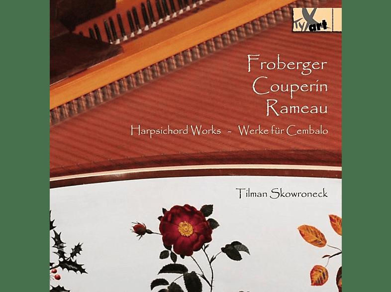 Tilman Skowroneck - Harpsichord Works - Werke Für Cembalo [CD]