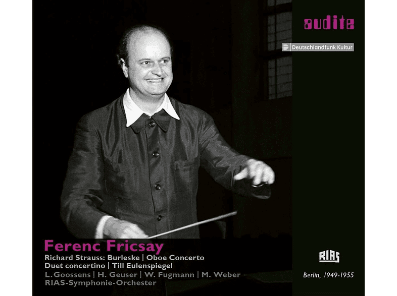 Leon Goossens, Margrit Weber, Geuser Heinrich, Rias Symphonie Orchester - Ferenc Fricsay conducts Richard Strauss [CD]