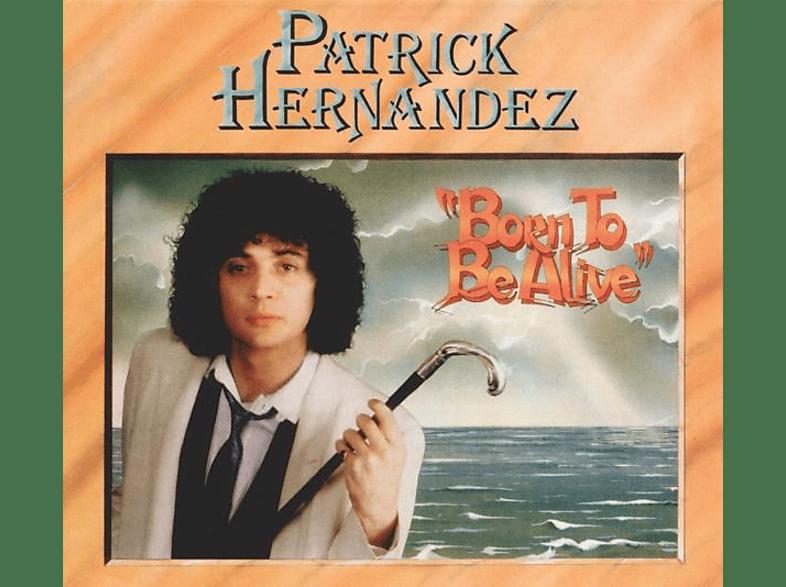 Patrick Hernandez - Born To Be Alive (Bonus Edition) [Vinyl]