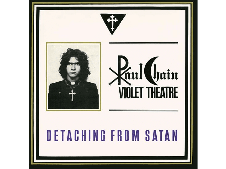 Paul -violet Theatre- Chain - Detaching From Satan [Vinyl]