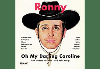 Ronny - Oh My Darling Caroline  - (Vinyl)